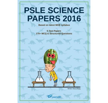 PSLE Science Papers, by Hana Zhang (E-Test Papers)
