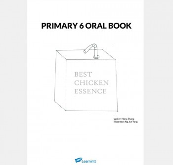 Primary 6 English Oral Booklet, by Hana Zhang (Soft Copy)