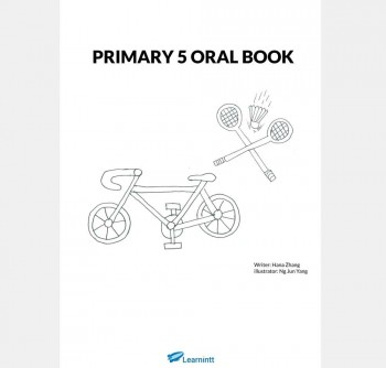 Primary 5 English Oral Booklet, by Hana Zhang (Printed Book)